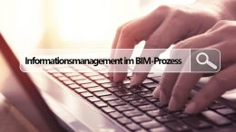 Informationsmanagement im BIM-Prozess