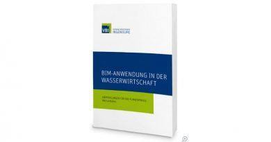 """VBI-Leitfaden """"BIM-Anwendungen in der Wasserwirtschaft – Empfehlungen für die Planerpraxis"""""""