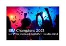 buildingSMART Deutschland sucht die BIM Champions 2021