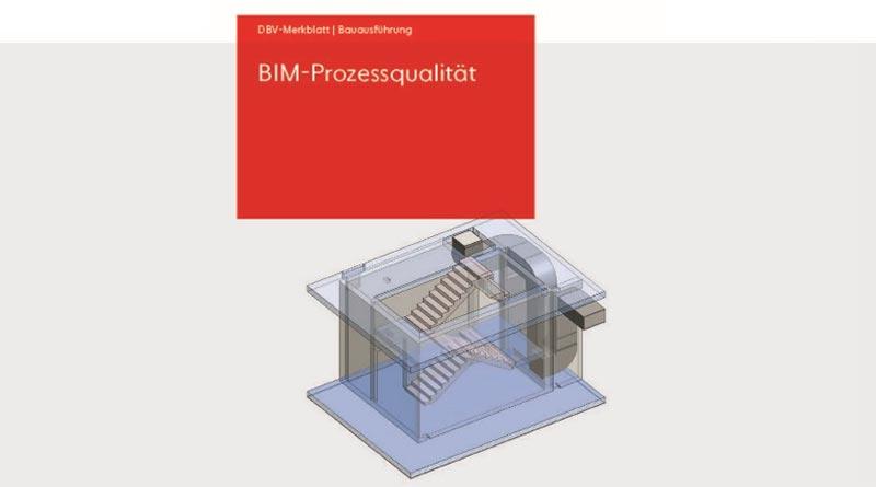 Neues DBV-Merkblatt BIM-Prozessqualität